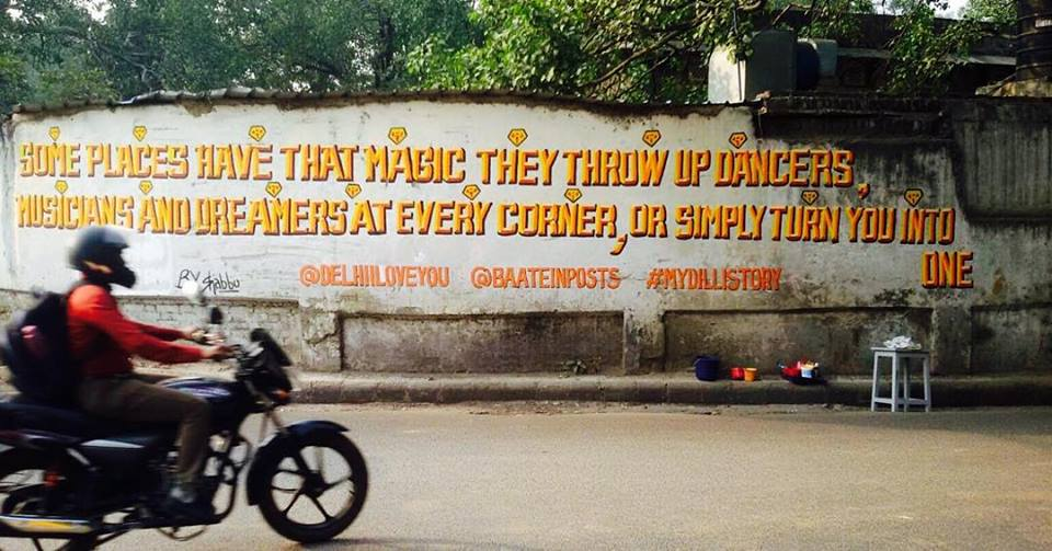 When our words had successfully brought life to a boring piece of cement and brick in Delhi.